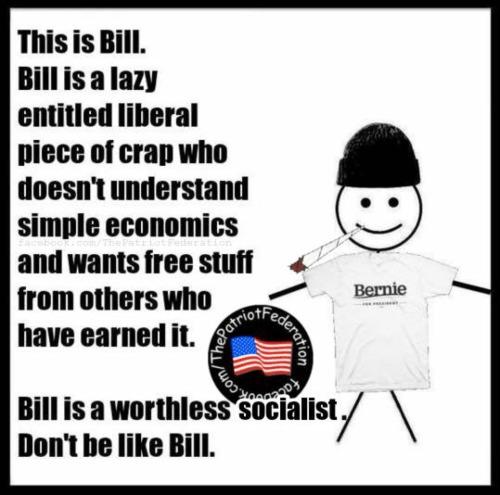Don't be like socialist bill