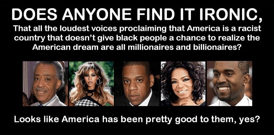 Loudest black voices claiming racism are millionaires