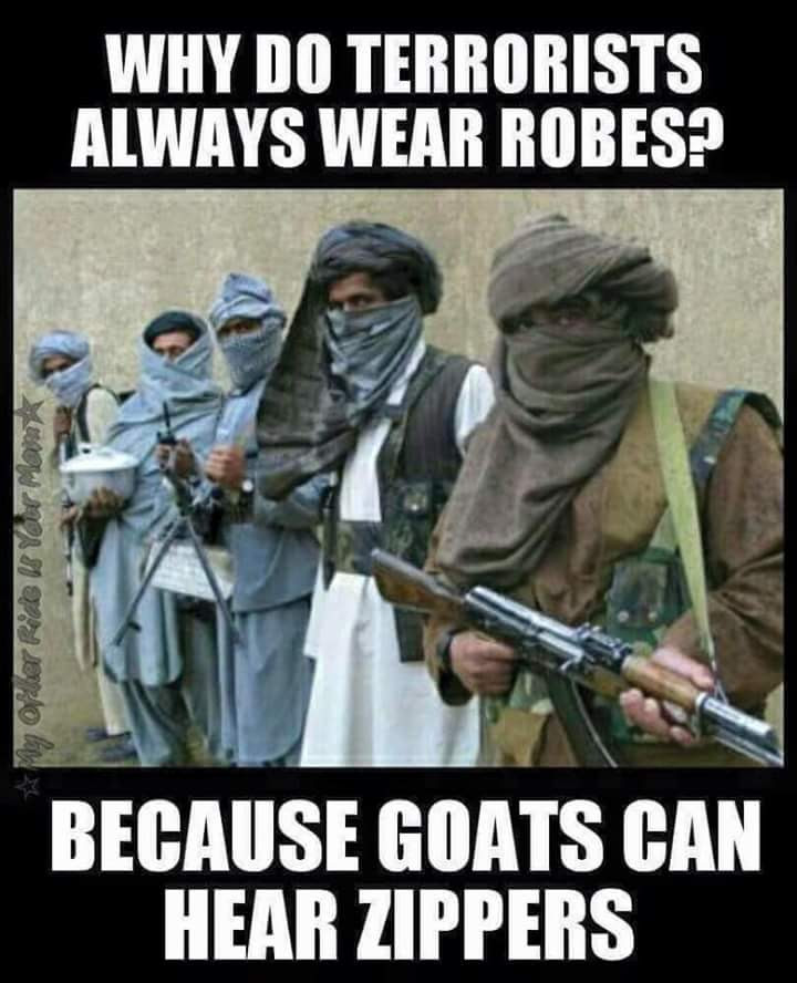 Silly terrorist robes goats zippers