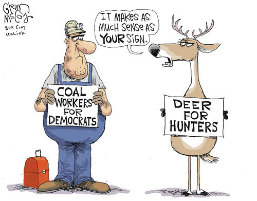 Stupid liberals coal workers for Democrats