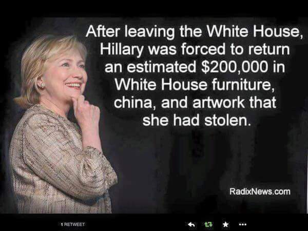 Hillary stole White House goods