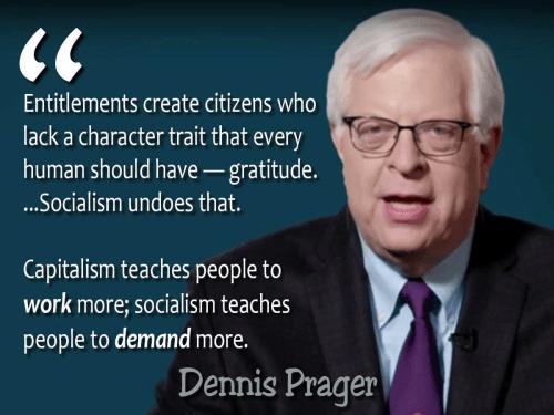 socialism destroys gratitude Dennis Prager