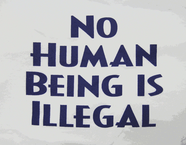 No human being is illegal illegal alien