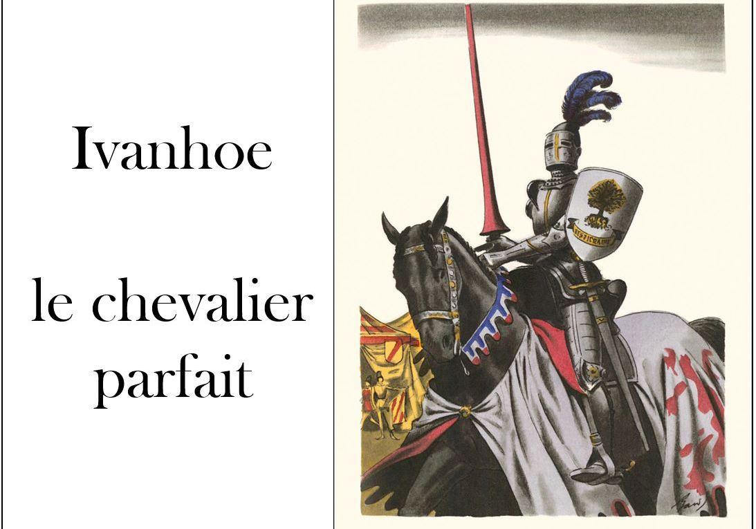 Ivanhoe war on men toxic masculinity chivalry