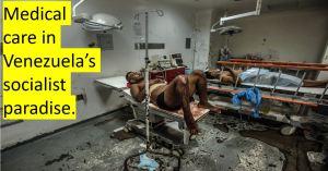 Venezuela hospital medical care socialism