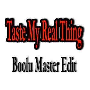 Taste my real thing image