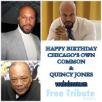 Common and Quincy pic