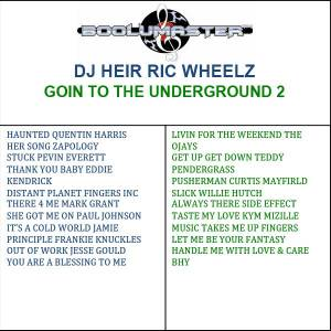 Dj Heir Ric Wheelz Goin 2 playlist