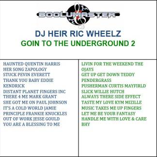 Dj Heir Ric Wheelz Goin 2 playlist