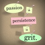 "The words ""Passion Plus Persistence Equals Grit"" stuck on a bulletin board"