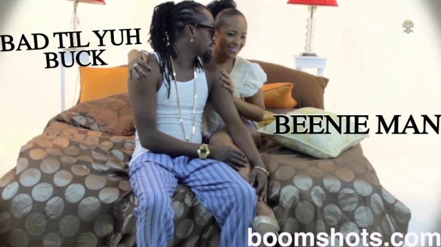 "WATCH THIS: Beenie Man ""Bad Til You Buck"" Official Video PREMIERE"