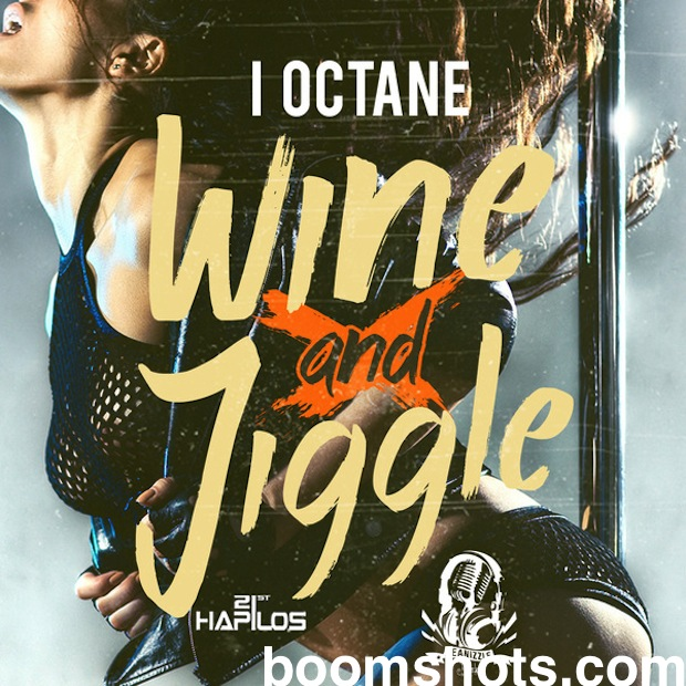 "WATCH THIS: I-Octane ""Wine & Jiggle"" Official Music Video"