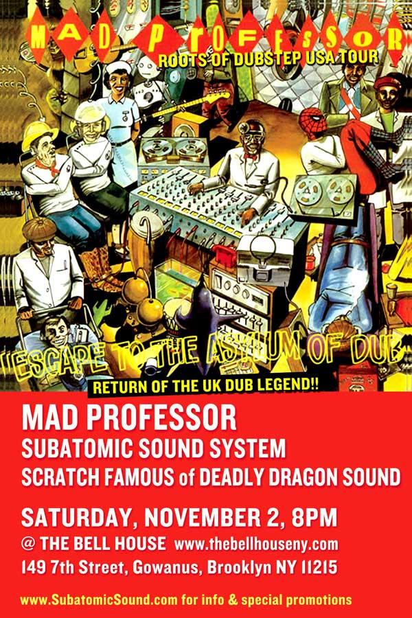 Mad-Professor-SubatomicNov2