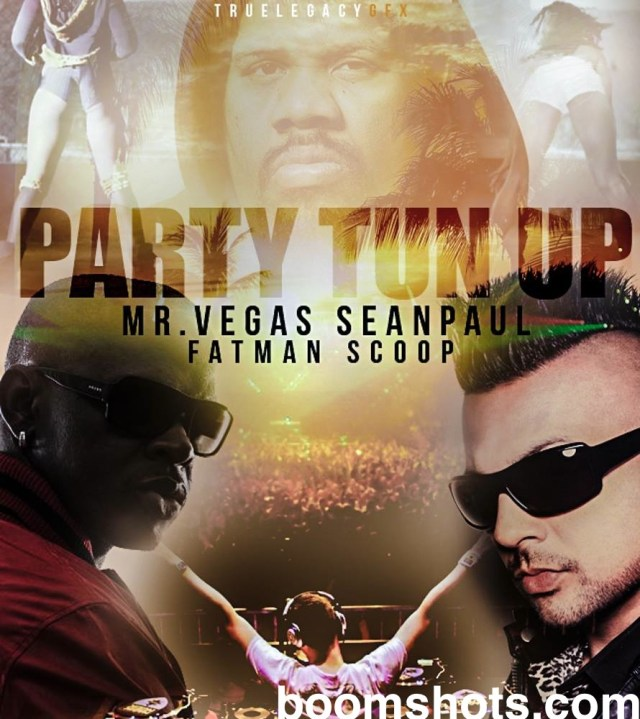 "HEAR THIS: Mr. Vegas ft. Sean Paul & Fatman Scoop ""Party Tun Up Remix"""