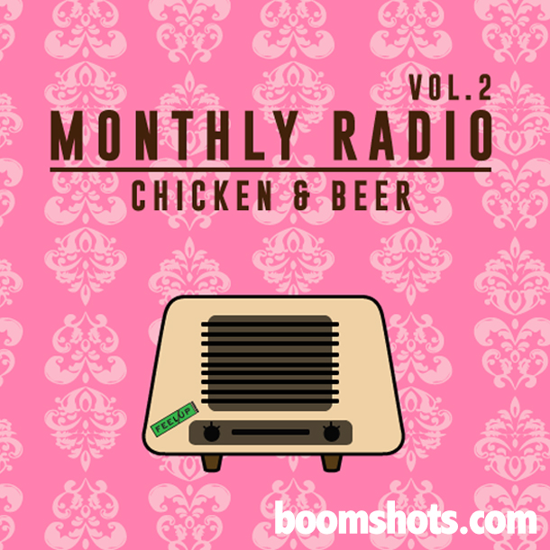 HEAR THIS: Feel Up Radio Vol. 2 - Chicken & Beer