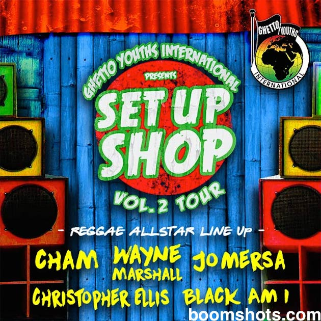 Ghetto Youths International Posse Tour the U.S. In Support of Set Up Shop Vol. 2
