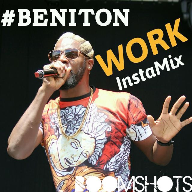 "HEAR THIS: Beniton ""Work"" InstaMix"