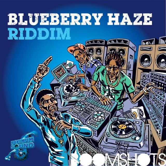 HEAR THIS: Blueberry Haze Riddim Megamix