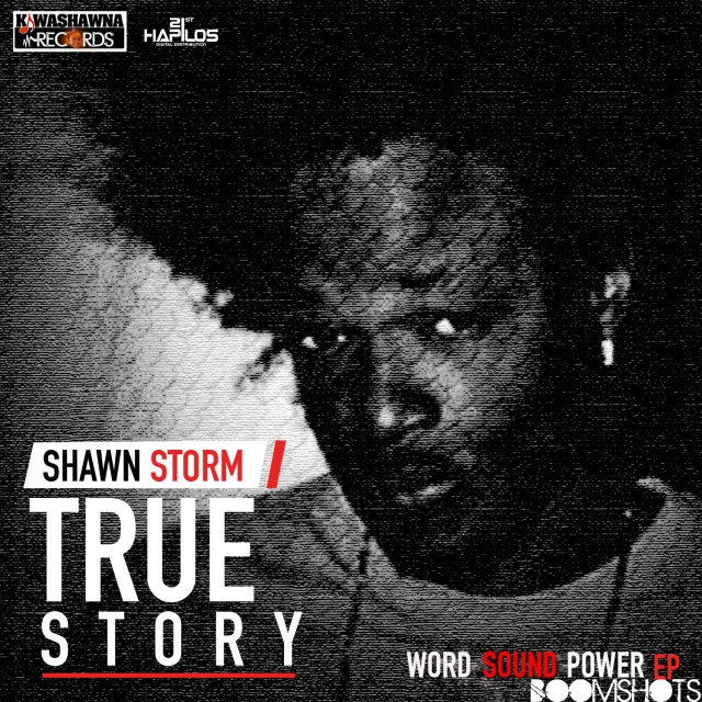 "HEAR THIS: Shawn Storm ""True Story"" PREMIERE"