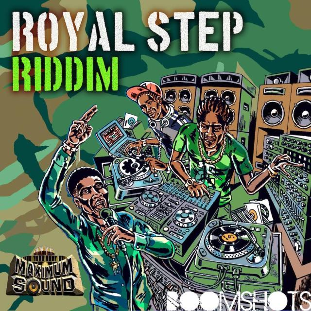 "HEAR THIS: Maximum Sound ""Royal Step Riddim"" Megamix"