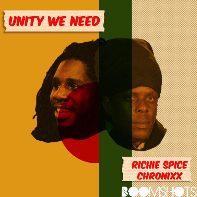 "PREMIERE: Richie Spice ft. Chronixx ""Unity We Need"""