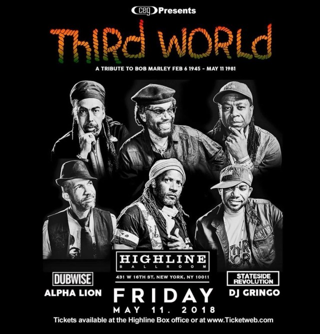 Third World, Bushman, DJ Gringo and Alpha Lion To Pay Tribute to Bob Marley Tonight At Highline Ballroom