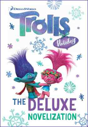 Trolls Holiday and the Official Novelization