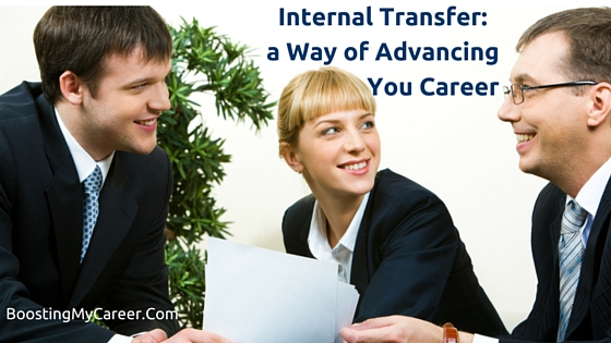 Internal transfer: a away of advancing your career