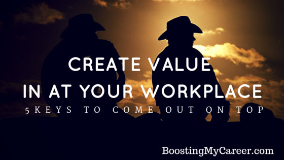 Creating value at your company and come out on top