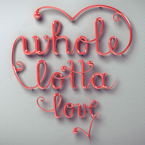 Whole Lotta Love - Typography Inspiration
