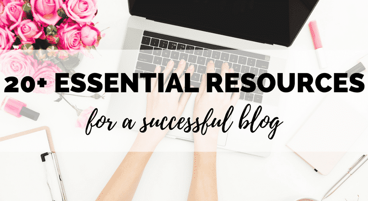 20+ Essential Resources For a Successful Blog - Boost My ... - photo#11