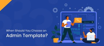 Why should you choose an admin template