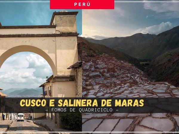 Cusco com guia brasileiro e Salinera de Maras de quadriciclo | Perú incrível