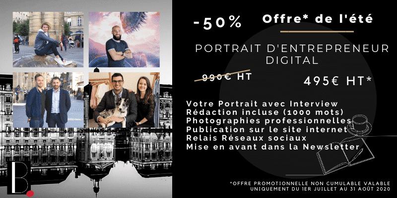 Offre Portrait Entrepreneur été 2020 BORDEAUX Business
