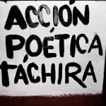 Acción Poética Táchira (Crónica)