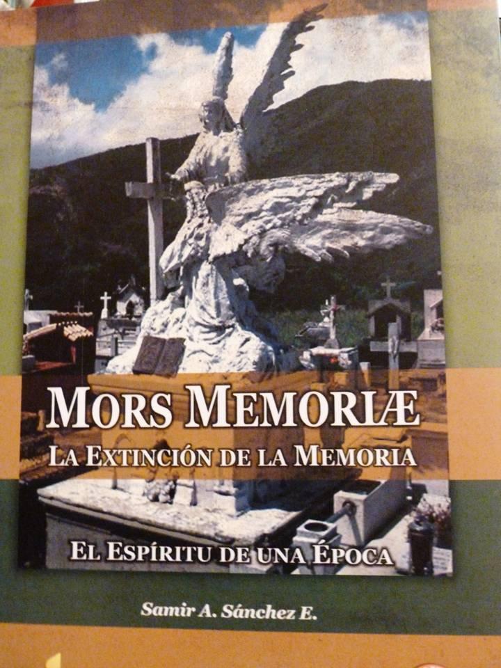 Mors Memoriae. La extinción de la memoria (Reseña)