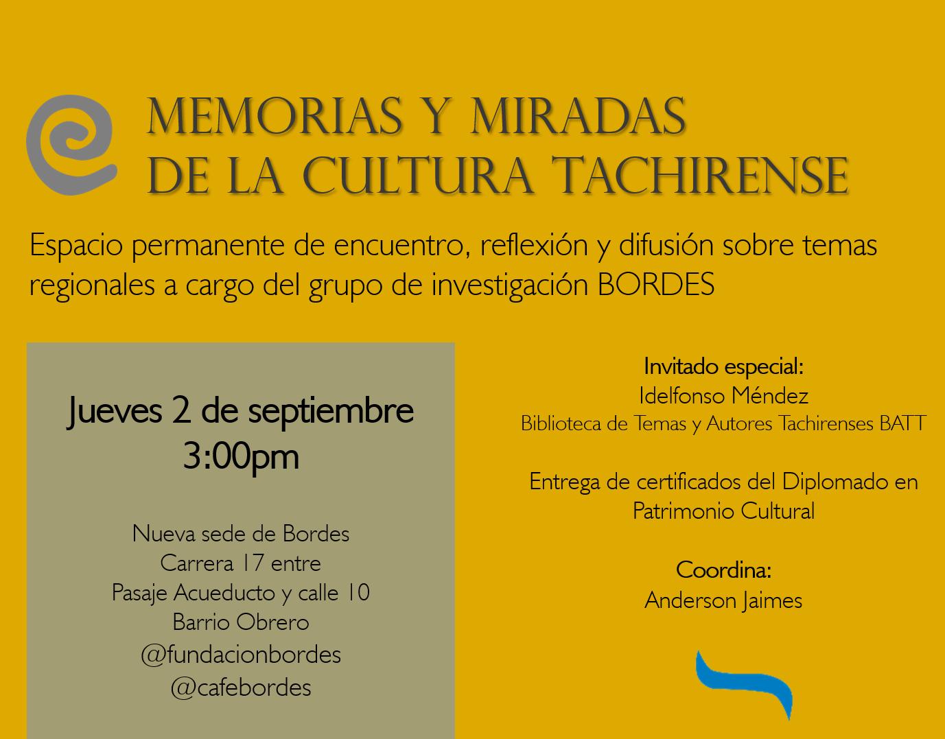 Memorias y miradas de la cultura tachirense