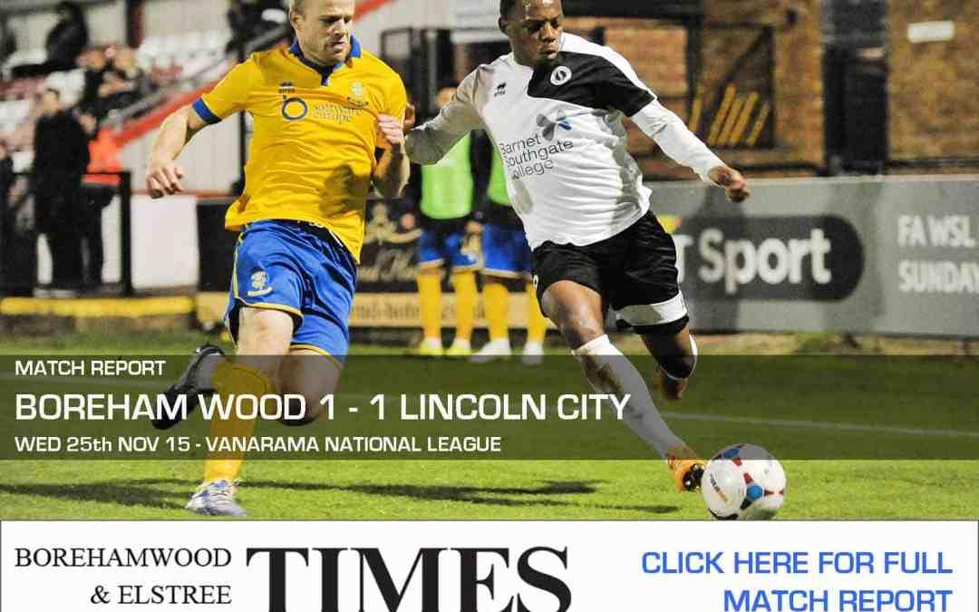 MATCH REPORT: BOREHAM WOOD VS LINCOLN CITY
