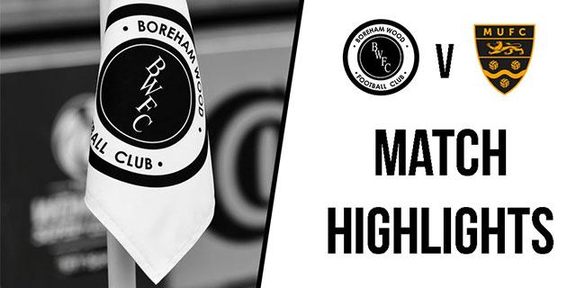 HIGHLIGHTS: BOREHAM WOOD VS MAIDSTONE UNITED