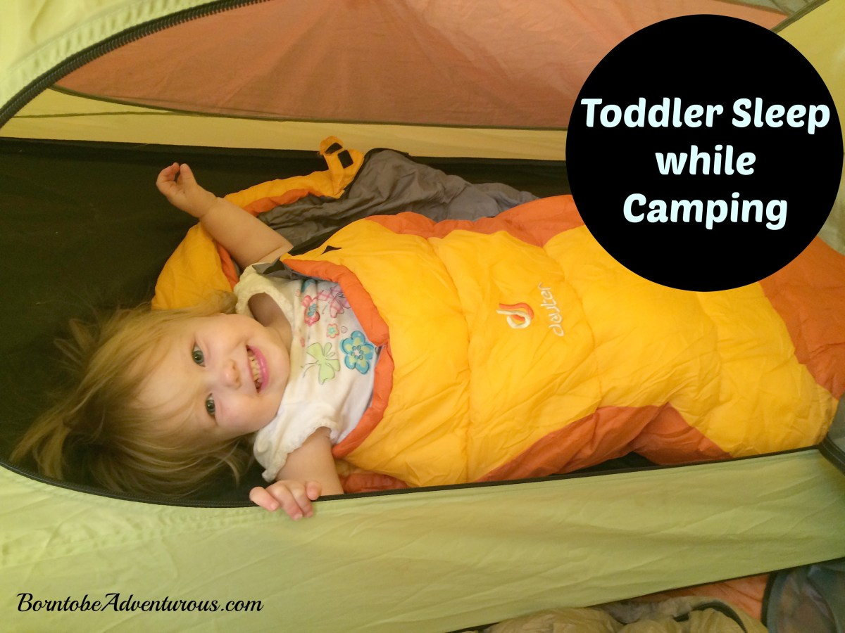 Toddler Sleep while Camping