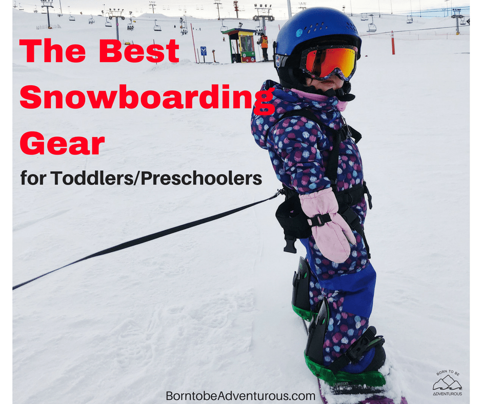 The Best Snowboarding Gear for Toddlers/Preschoolers