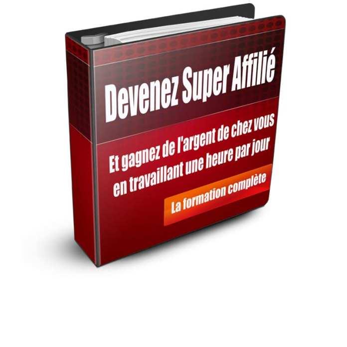 http://www.super-affilie.com/devenez-super-affilie