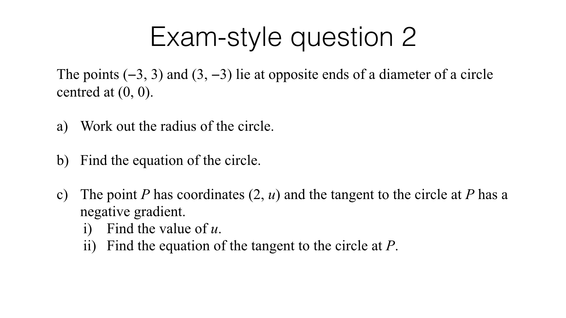 A16b Finding The Equation Of A Tangent To A Circle At A