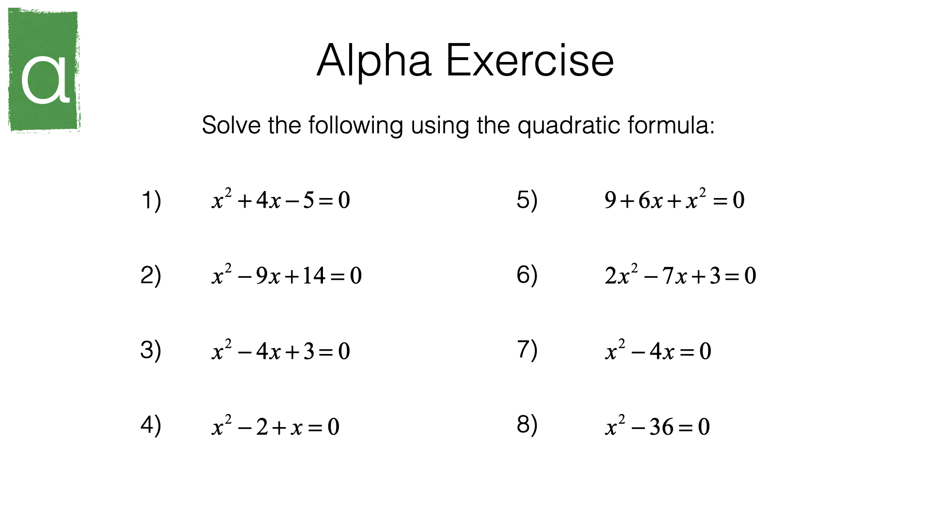 A18c Solving Quadratic Equations Using The Quadratic