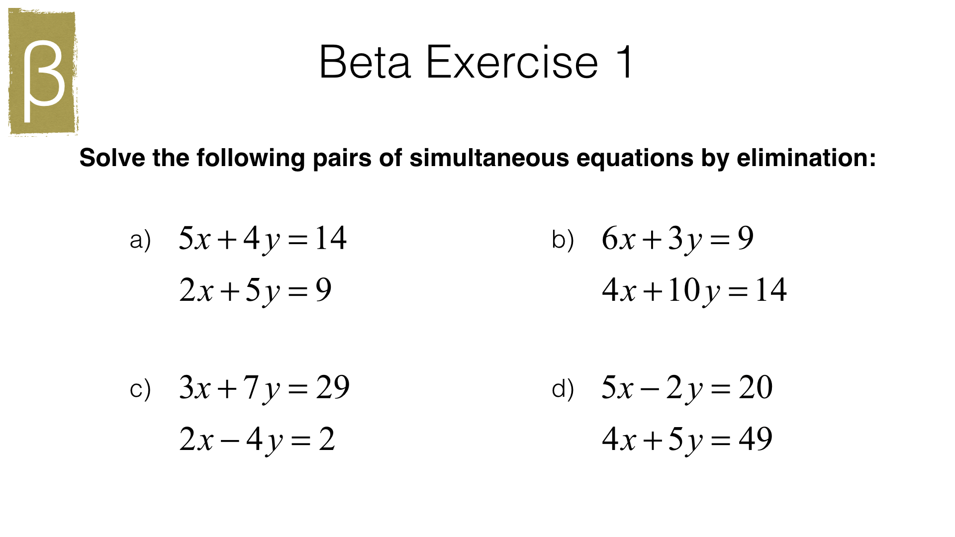 A19a Solving Two Linear Simultaneous Equations