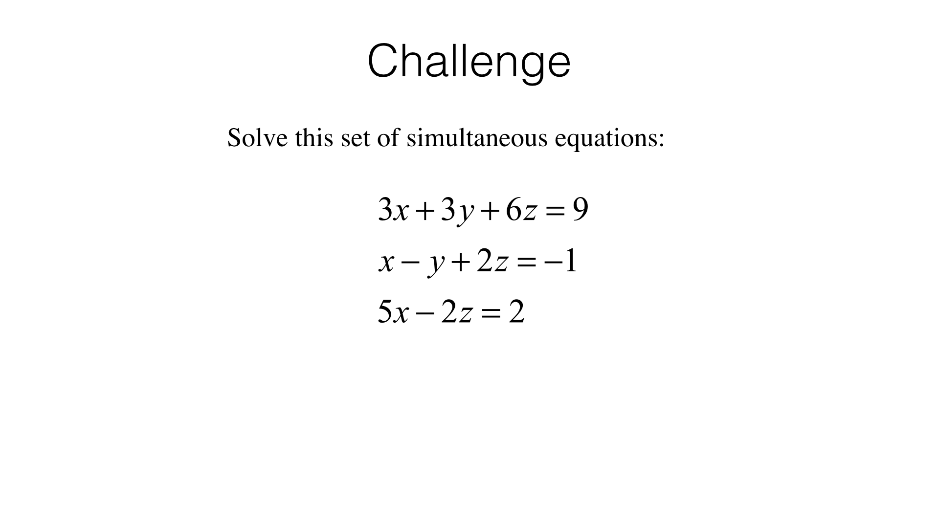 A19a Solving Two Linear Simultaneous Equations Algebraically By Elimination Bossmaths