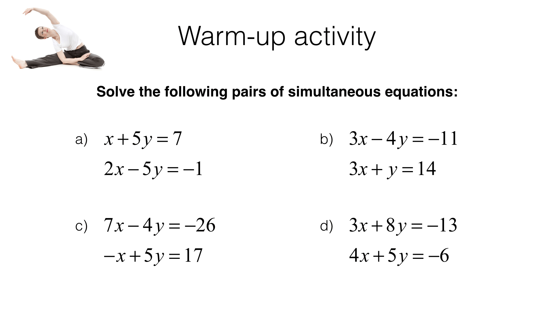 A21b Deriving And Solving An Equation Or Simultaneous Equations To Describe A Situation