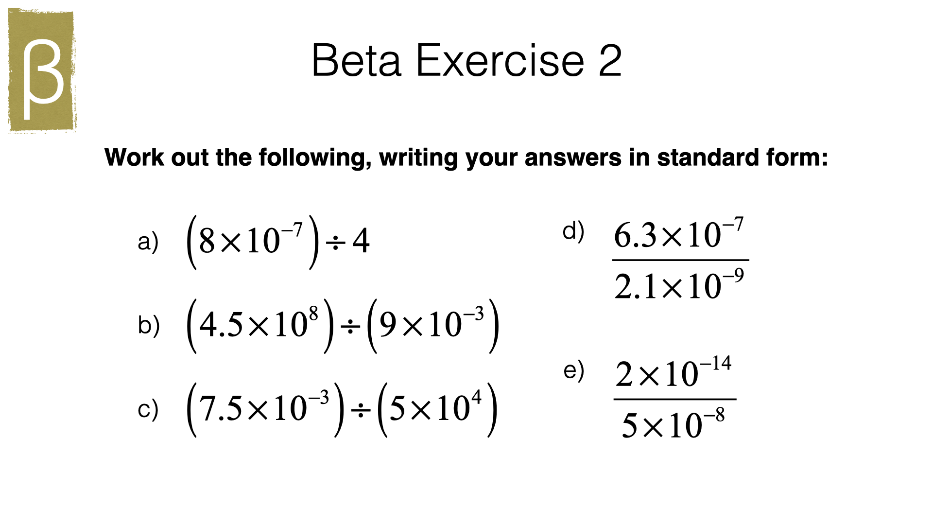 N9b Multiplying And Dividing In Standard Form
