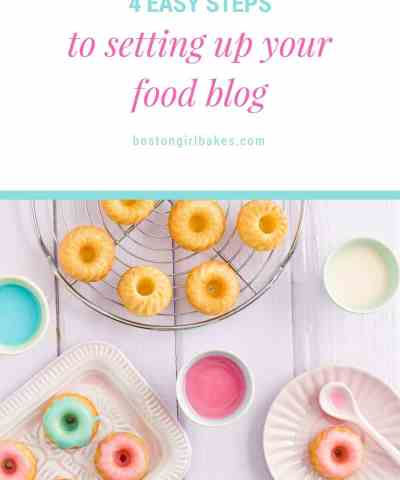 Food Blogging 101: Setting Up A Food Blog in 4 Easy Steps