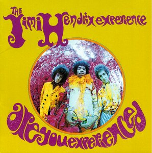 Are You Experienced? - album
